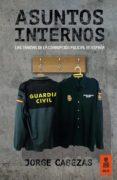 ASUNTOS INTERNOS - 9788416523016 - JORGE CABEZAS