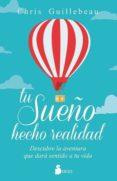 TU SUEÑO HECHO REALIDAD - 9788416579716 - CHRIS GUILLEBEAU