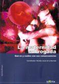 LA MATERNIDAD SUBROGADA - 9788416921416 - NICOLAS JOUVE DE LA BARREDA