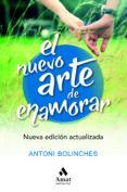 EL NUEVO ARTE DE ENAMORAR - 9788417208516 - ANTONI BOLINCHES