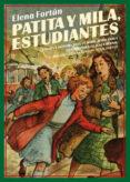 patita y mila, estudiantes-elena fortun-9788417550516