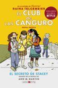 EL CLUB DE LAS CANGURO: EL SECRETO DE STACEY - 9788417708016 - RAINA TELGEMEIER