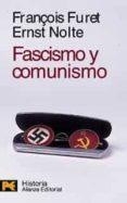 FASCISMO Y COMUNISMO (ED. BILINGÜE) - 9788420635316 - FRANÇOIS FURET