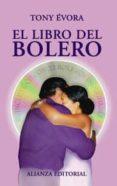 EL LIBRO DEL BOLERO (INCLUYE CD) - 9788420645216 - TONY EVORA