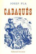 CADAQUES (3ª ED.) - 9788426109316 - JOSEP PLA