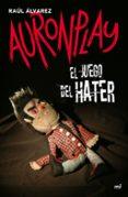 EL JUEGO DEL HATER - 9788427043916 - AURONPLAY