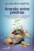 arando entre piedras (ebook)-julian rios martin-9788429320916