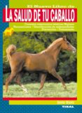 LA SALUD DE TU CABALLO - 9788430542116 - XAVIER GLUNTZ