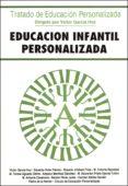 EDUCACION INFANTIL PERSONALIZADA - 9788432129216 - VICTOR GARCIA HOZ