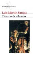 TIEMPO DE SILENCIO - 9788432207716 - LUIS MARTIN-SANTOS