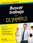 BUSCAR TRABAJO PARA DUMMIES - 9788432902116 - MAITE PIERA