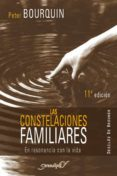 LAS CONSTELACIONES FAMILIARES - 9788433021816 - PETER BOURQUIN