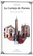 LA CARTUJA DE PARMA - 9788437613116 - STENDHAL