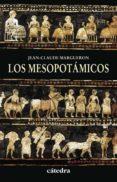 los mesopotamicos-jean claude margueron-9788437630816