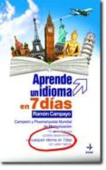 APRENDE UN IDIOMA EN 7 DIAS - 9788441417816 - RAMON CAMPAYO