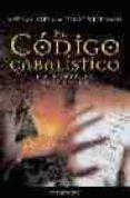EL CODIGO CABALISTICO - 9788445502716 - NATHAN PEREZ