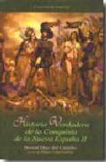 HISTORIA VERDADERA DE LA CONQUISTA DE LA NUEVA ESPAÑA II - 9788449201516 - BERNAL DIAZ DEL CASTILLO