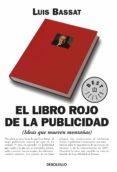 el libro rojo de la publicidad (ebook)-luis bassat-9788466340816