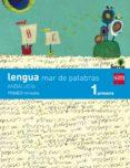 LENGUA CASTELLANA 1º EDUCACION PRIMARIA TRIMESTRAL MAR DE PALABRA S SAVIA ANDALUCIA ED 2015 - 9788467575316 - MARIA MERCEDES GARIN MUÑOZ