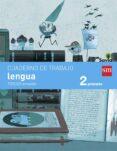 LENGUA 2º EDUCACION PRIMARIA CUADERNO 3º TRIMESTRE PAUTA SAVIA ED 2015 - 9788467578416 - VV.AA.