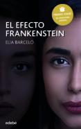 el efecto frankenstein (premio edebé 2019 de literatura juvenil) (ebook)-elia barceló-9788468342016