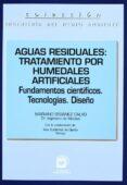 AGUAS RESIDUALES: TRATAMIENTO POR HUMEDALES ARTIFICIALES - 9788471148216 - MARIANO SEOANEZ CALVO