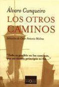 LOS OTROS CAMINOS - 9788472231016 - ALVARO CUNQUEIRO
