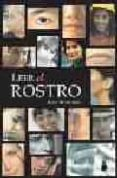 LEER EL ROSTRO - 9788478084616 - ROSE ROSETREE