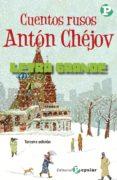 CUENTOS RUSOS: ANTON CHEJOV - 9788478846016 - ANTON PAVLOVICH CHEJOV
