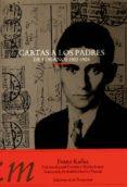 CARTAS A LOS PADRES: DE LOS AÑOS 1922-1924 - 9788479480516 - FRANZ KAFKA