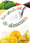 (I.B.D.)MANIPULADOR DE ALIMENTOS - 9788483643716 - VV.AA.