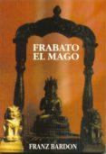 FRABATO EL MAGO - 9788487476716 - FRANC BARDOU