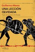 UNA LECCIÓN OLVIDADA - 9788490665916 - GUILLERMO ALTARES
