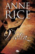 VIOLIN - 9788490705216 - ANNE RICE