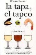 EL GRAN LIBRO DE LA TAPA Y EL TAPEO - 9788492573516 - ENRIQUE BECERRA