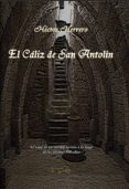 EL CALIZ DE SAN ANTOLIN - 9788493706616 - HECTOR HERRERO
