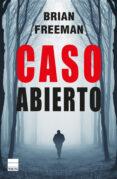 CASO ABIERTO - 9788493971816 - BRIAN FREEMAN