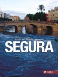 SEGURA - 9788494650116 - TOMAS VICENTE MARTINEZ CAMPILLO