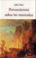 pensamiento sobre las montañas-john muir-9788494984716