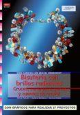 BISUTERIA CON BRILLOS RADIANTES (SERIE CUENTAS CON CRISTAL SWAROV SKI) - 9788496550216 - VV.AA.