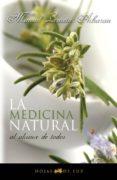 LA MEDICINA NATURAL AL ALCANCE DE TODOS - 9788496595316 - MANUEL LEZAETA ACHARAN