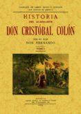 HISTORIA DEL ALMIRANTE DON CRISTOBAL COLON (2T.) (ED. FACSIMIL) - 9788497612616 - HERNANDO COLON