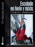 ESCALADA EN HIELO Y MIXTA - 9788498290516 - WILL GADD