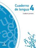 CUADERNO LENGUA 1 TRIMESTRE 4º PRIMARIA PROYECTO EXPLORA - 9788498457216 - VV.AA.