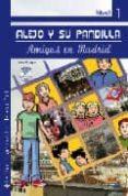 ALEJO Y SU PANDILLA - AMIGOS EN MADRID (NIVEL 1) (INCLUYE CD) - 9788498481716 - FLAVIA PUPPO