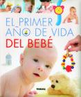 EL PRIMER AÑO DE VIDA DEL BEBE - 9788499282916 - YOLANDA RUIZ