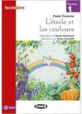 L ÉTOILE ET LES COULEURS. LIVRE AUDIO @ - 9788853013316 - SARA GUILMAULT
