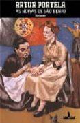 AS NOIVAS DE SÃO BENTO - 9789722027816 - ARTUR PORTELA