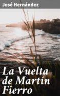 Foro de descarga de libros electrónicos LA VUELTA DE MARTÍN FIERRO en español