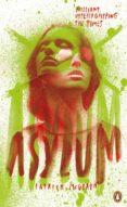 asylum (ebook)-patrick mcgrath-9780241975626